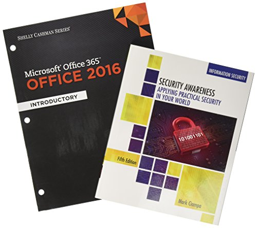Microsoft Office 365 Office 2016 Introductory + Security Awareness Applying Practical Security in Your World, 5th Ed. + SAM 365 & 2016 Assessment, ... with 1 MindTap Reader (Shelly Cashman)
