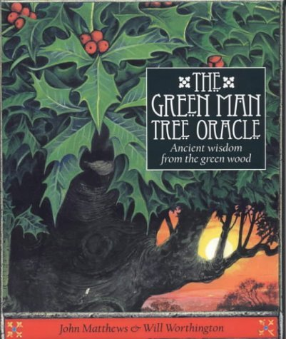 The Green Man Tree Oracle: Ancient Wisdom from the Green Wood by John Matthews (2003-09-18)