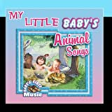 My Little Baby's Animal Songs