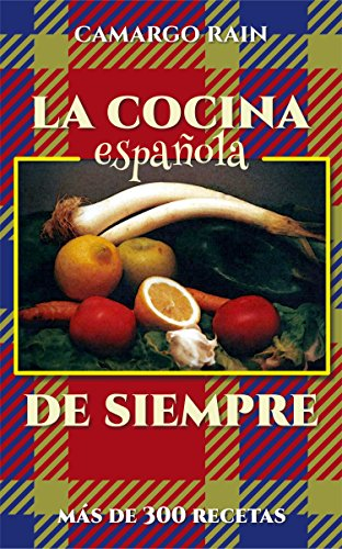 la-cocina-espanola-de-siempre-mas-de-300-recetas