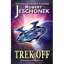 Trek Off (English Edition)