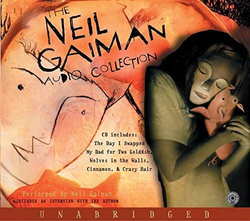 The Neil Gaiman Audio Collection CD por Neil Gaiman