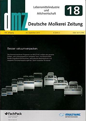 DMZ Deutsche Molkerei Zeitung 18 2015 Innovative Verpackungstechnologie Zeitschrift Magazin Einzelheft Heft Lebensmittelindustrie Milchwirtschaft
