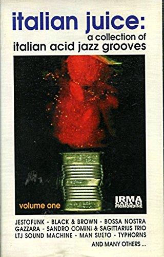 Italian Juice: A collection of italian acid jazz grooves
