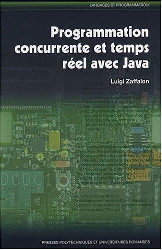 Programmer concurrente et temps réel avec Java