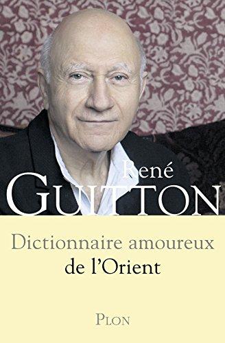 Book's Cover of Dictionnaire amoureux de l'Orient
