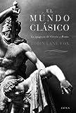 El mundo clásico: La epopeya de Grecia y Roma (Serie Mayor)