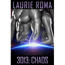 3013: CHAOS (3013 - The Series Book 8) (English Edition)