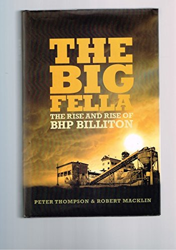 the-big-fella-the-rise-and-rise-of-bhp-billiton