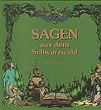 Sagen aus dem Schwarzwald, Bd.1, Sagen des nördlichen Schwarzwaldes, insbesondere aus der Gegend um Enz, Nagold und Würm - Steve & Wurster