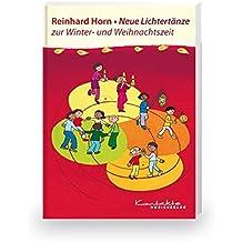 Neue Lichtertänze zur Advents- und Weihnachtszeit: Buch
