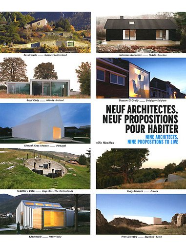 Neuf architectes, neuf propositions pour habiter. Exposition architecture - villa Noailles. Nine architects, nine propositions to live.