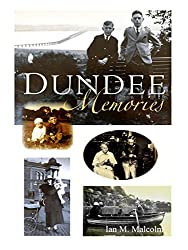 Dundee Memories: Scottish Social History