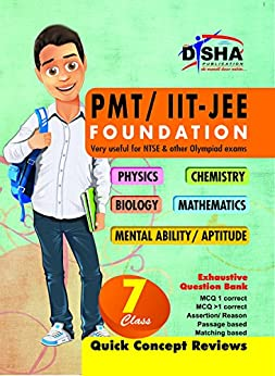 PMT/ IIT-JEE Foundation for Class 7 (Science/ Maths/ Mental Ability) 2nd Edition by [Disha Experts]