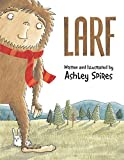 Larf by Ashley Spires (2014-08-01)