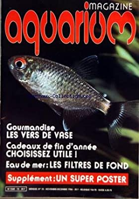 AQUARIUM MAGAZINE [No 15] du 01/11/1986 - GOURMANDISE - LES VERS DE VASE - EAU DE MER - LES FILTRES DE FOND