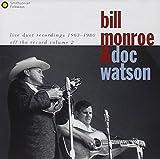 Songtexte von Bill Monroe & Doc Watson - Live Duet Recordings 1963-1980: Off the Record, Volume 2