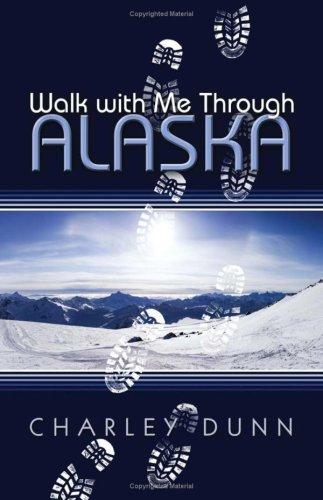Walk with Me Through Alaska Cover Image