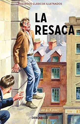 La resaca (Pequeños Clásicos Ilustrados) (DIVERSOS) por Jason Hazeley