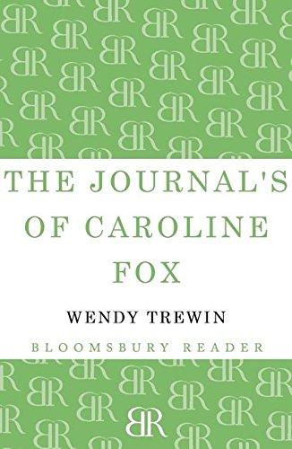 The Journals of Caroline Fox