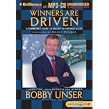 Winners Are Driven: A Champion's Guide To Success In Business And Life