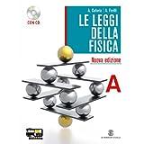 Le leggi della fisica. Vol. A: Meccanica classica-Onde e luce. Con espansione online. Per le Scuole superiori