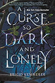 A Curse So Dark and Lonely