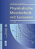 Physikalische Messtechnik mit Sensoren