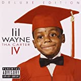 Tha Carter IV [Deluxe] [Explicit] by Lil Wayne (2011-08-29)