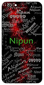Nipun (Expert,Proficient; Skilful; Clever) Name & Sign Printed All over customize & Personalized!! Protective back cover for your Smart Phone : Oppo A-59