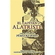 El capitán Alatriste (edición especial anotada por Alberto Montaner) (FUERA COLECCION ALFAGUARA ADULTOS)