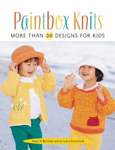 Paintbox Knits More Than 30 Designs For Kids