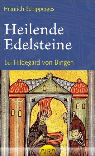 Heilende Edelsteine bei Hildegard von Bingen