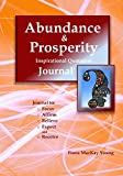 Abundance & Prosperity Inspirational Quotation Journal: Write with Passion: Volume 18 (My Inspirational Journals)