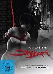 Shibari - Die Kunst des erotischen Fesselns (Tutorial Vol.1)