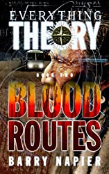 Everything Theory: Blood Routes (English Edition)