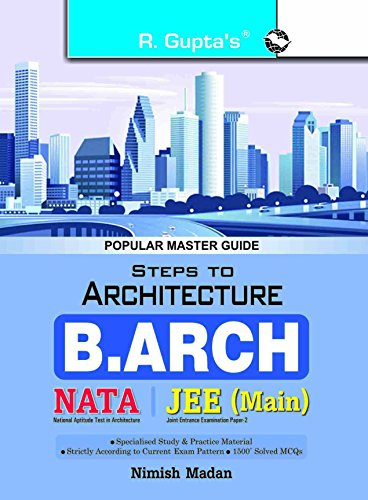 Steps to Architecture (NATA) B. Arch Entrance Exam Guide
