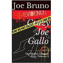 Crazy Joe Gallo: The Mafia's Greatest Hits - Volume 2 (English Edition)