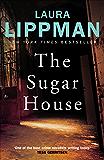 The Sugar House (Tess Monaghan)