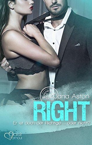 Right: Er ist doch der Richtige ... oder nicht? (Wrong-Serie 2) von [Aston, Jana]