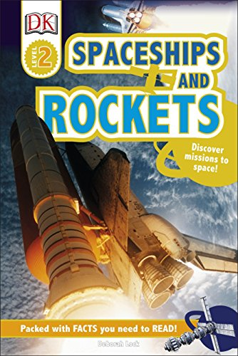 Spaceships and Rockets: Discover Missions to Space! (DK Reads Beginning To Read) (English Edition)