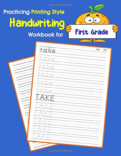 Practicing Printing Style Handwriting Workbook for First Grade: Tracing and writing Dolch sight words 1st grade level (Dolch sight words Printing Style Handwriting, Band 3)
