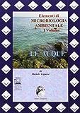 Elementi di cicrobiologia ambientale. Per le Scuole superiori. Con espansione online: 1