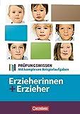 Erzieherinnen + Erzieher: Zu allen Bänden - Prüfungswissen: Mit komplexen Beispielaufgaben. Schülerbuch