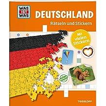 Rätseln und Stickern: Deutschland (WAS IST WAS Rätselhefte)