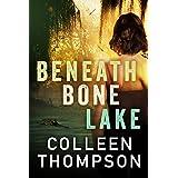 Beneath Bone Lake
