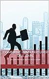 COMMENT IMMATRICULER UNE SARL: LE GUIDE PRATIQUE QUI VA VOUS Y AIDER...