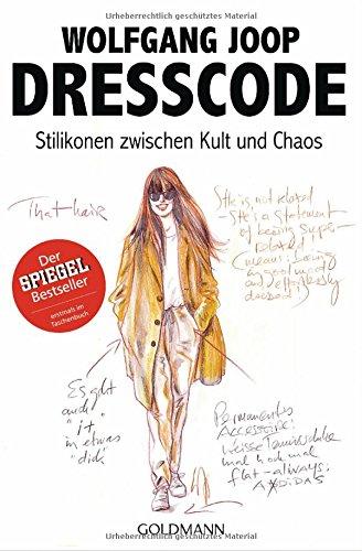 Preisvergleich Produktbild Dresscode: Stilikonen zwischen Kult und Chaos