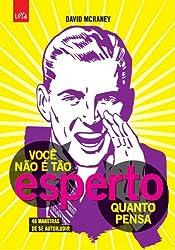 Você Não É Tão Esperto Quanto Pensa (Em Portuguese do Brasil)