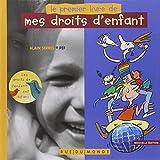 Le Premier livre de mes droits d'enfants - édition 2010